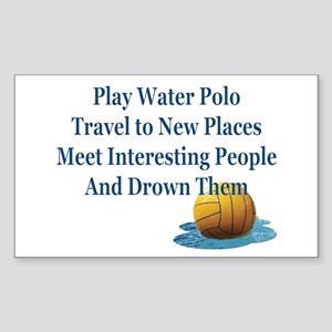 Reasons to Play Water Polo-Sticker (Rectangle)