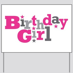 Pink Birthday Girl Star Yard Sign
