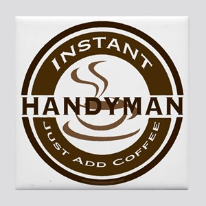 Instant Handyman Coffee Tile Coaster