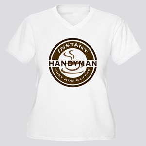 Instant Handyman Coffee Women's Plus Size V-Neck T