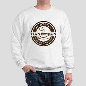 Instant Handyman Coffee Sweatshirt