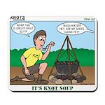 KNOTS Soup Mousepad