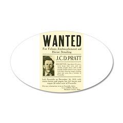J. C. D. Pratt Wanted Wall Decal
