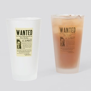 J. C. D. Pratt Wanted Drinking Glass