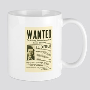 J. C. D. Pratt Wanted Mug