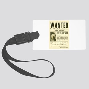 J. C. D. Pratt Wanted Large Luggage Tag