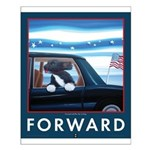 Forward with Bo, the first dog. Small Poster