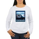 Forward with Bo, the first dog. Women's Long Sleev