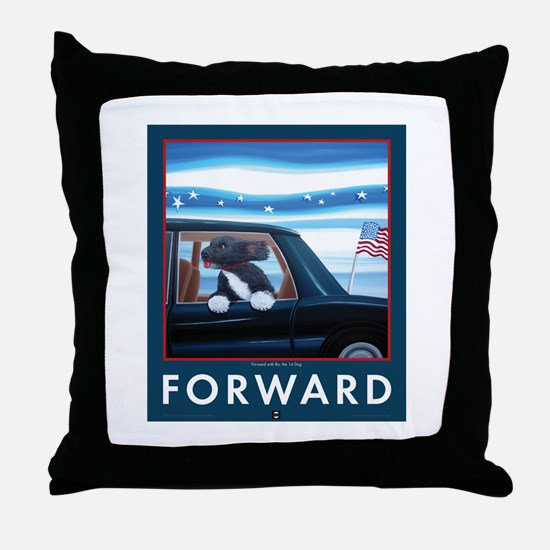 Forward with Bo, the first Dog. Throw Pillow