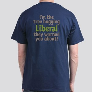 Tree Hugging Liberal Dark T-Shirt
