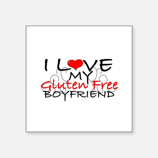 I love my Gluten Free Boyfriend Square Sticker 3""