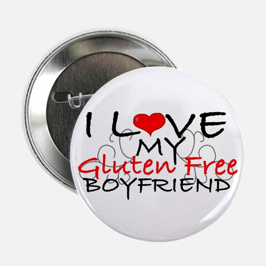"I love my Gluten Free Boyfriend 2.25"" Button"
