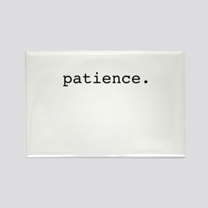 patience. Rectangle Magnet