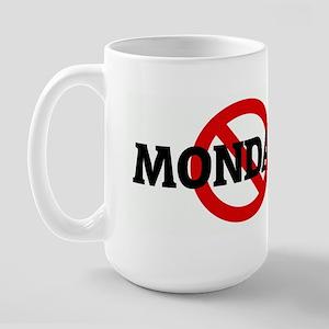 Anti MONDAYS Large Mug