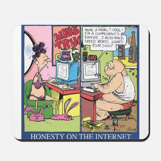 honesty on the internet Mousepad