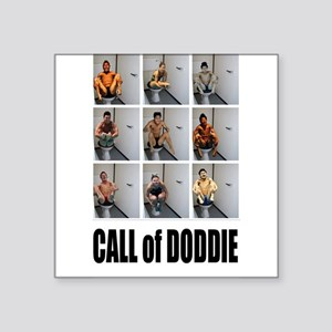 "call of doodie Square Sticker 3"" x 3"""