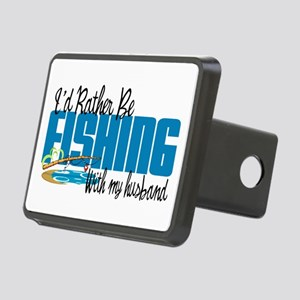 Rather Be Fishing With My Husband Rectangular Hitc