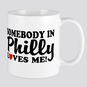 Somebody in Philly Loves Me Mug