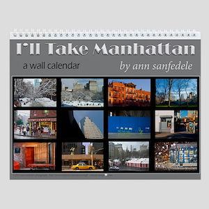 Ill take Manhattan - New York scenes Wall Calendar