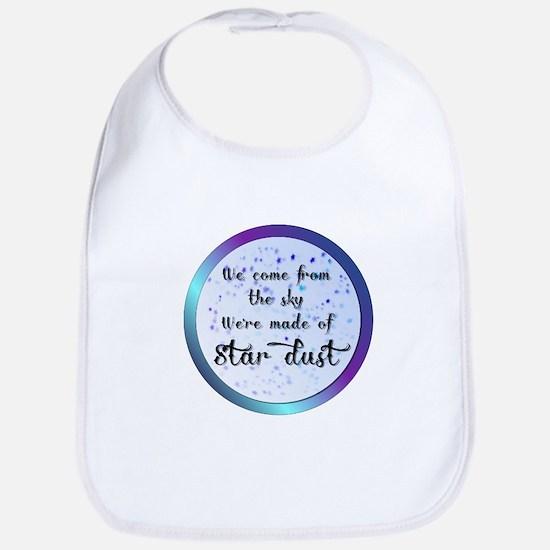 Were all made of Star Dust Bib