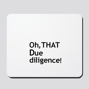 Due Diligence 2 Mousepad