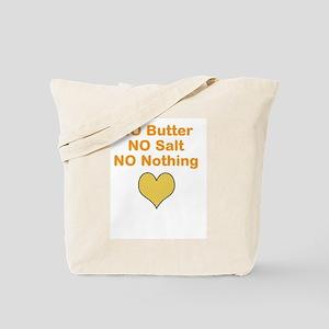 No BS No Nothing Tote Bag