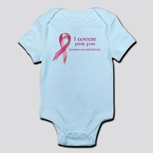 I wear pink for customized Infant Bodysuit