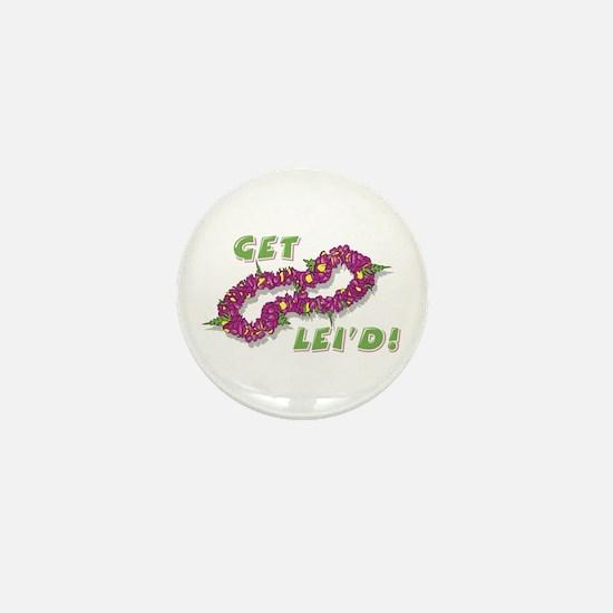 Get Lei'd! Funny Retro Print Mini Button