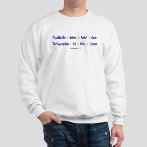 Triathlete vs. TriSupporter Sweatshirt