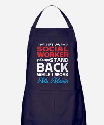 Im Social Worker Stand Back I Work My Apron (dark)