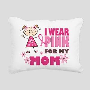 Wear Pink 4 Mom Rectangular Canvas Pillow