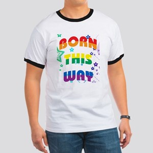 Born This Way Ringer T