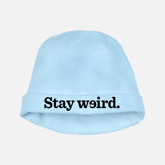Stay Weird baby hat