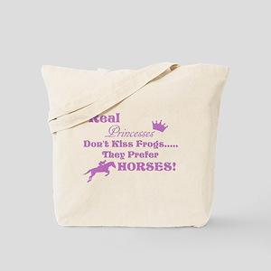 Real Princesses Don't Kiss Frogs Tote Bag