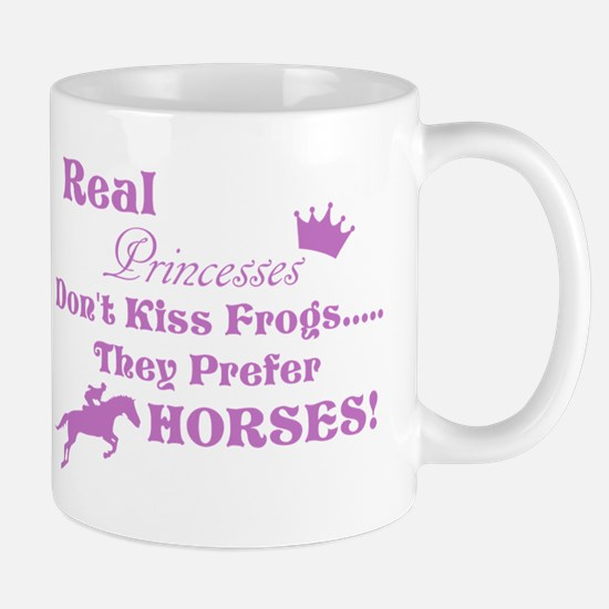 Real Princesses Don't Kiss Frogs Mug