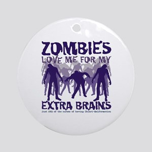 Zombies Love Me Ornament (Round)