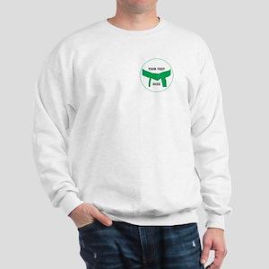 Custom Martial Arts Green Belt Sweatshirt