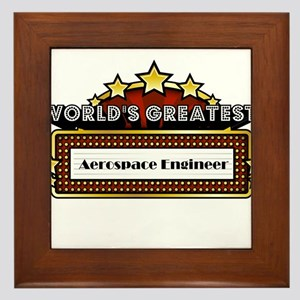 World's Greatest Aerospace Engineer Framed Tile
