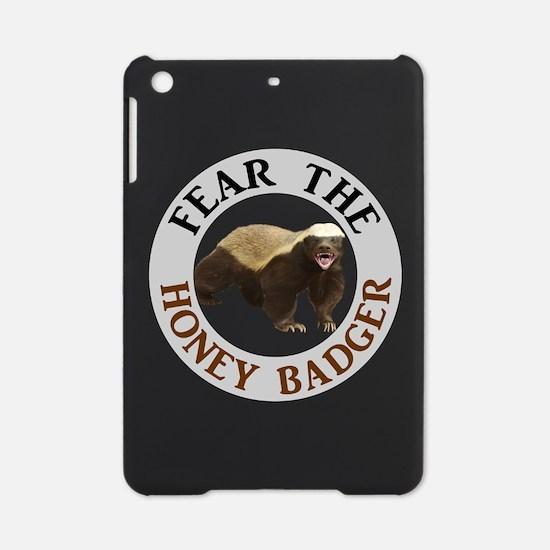 Honey Badger Fear iPad Mini Case