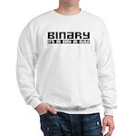 Binary Is Easy Sweatshirt