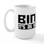 Binary Is Easy Large Mug