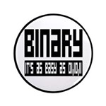 """Binary Is Easy 3.5"""" Button"""