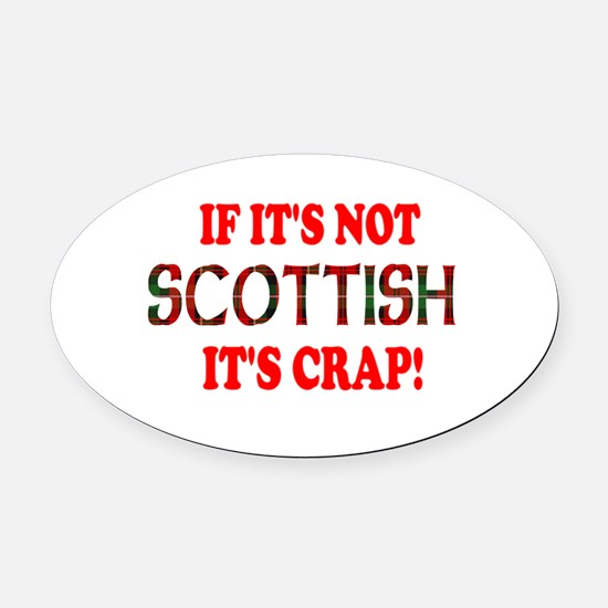 notscottishbw.png Oval Car Magnet