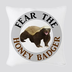 Honey Badger Fear Woven Throw Pillow