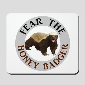 Honey Badger Fear Mousepad