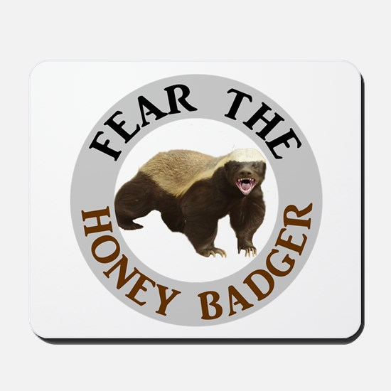 Honey Badger Fear Mousepad