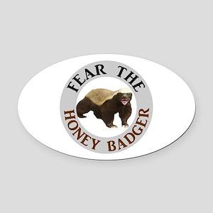 Honey Badger Fear Oval Car Magnet