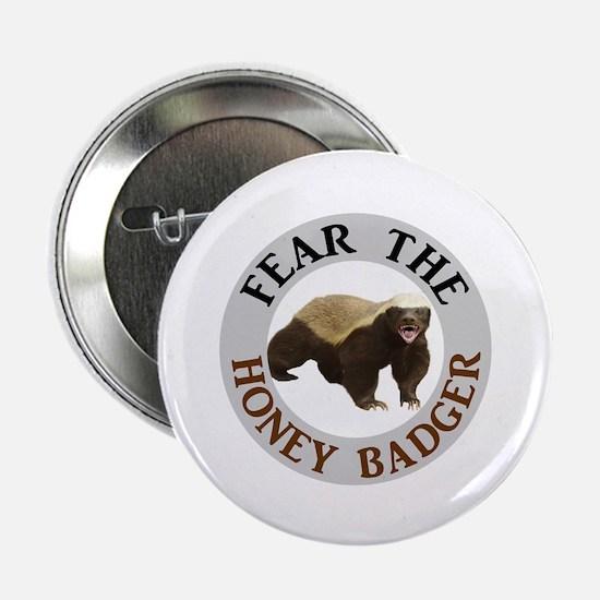 """Honey Badger Fear 2.25"""" Button (10 pack)"""