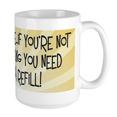 Coffee Refill Large Mug