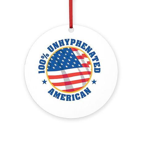 unhyphenated american Ornament (Round)